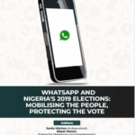 Whatsapp and Nigeria's 2019 Elections